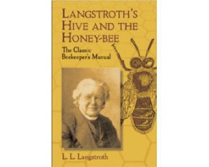 Langstroth's Hive and the Honey Bee