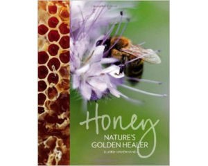 Honey Nature's Golden Healer