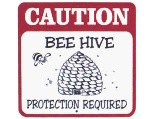 Beehive Protection Required Zone Sign