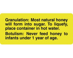 Honey Granulation and Botulism Warning Label