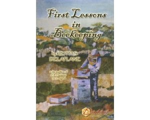 First Lessons in Beekeeping (Spanish Edition)